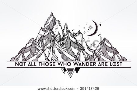 Vector abstract geometric mountain with typographic text. Not all those who wander are lost. Poster with tribal graphic design elements. Boho style. American indian motifs.