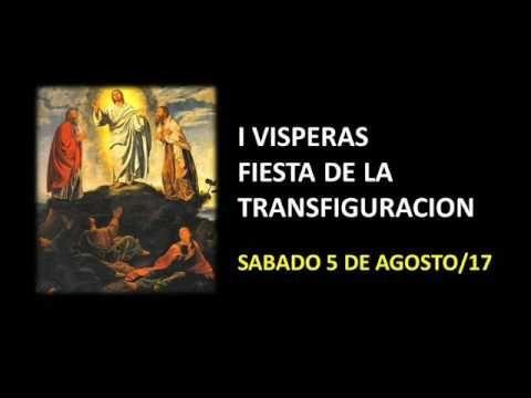 El Rincon de mi Espiritu: I VISPERAS FIESTA DE LA TRANSFIGURACION DEL SEÑOR ...