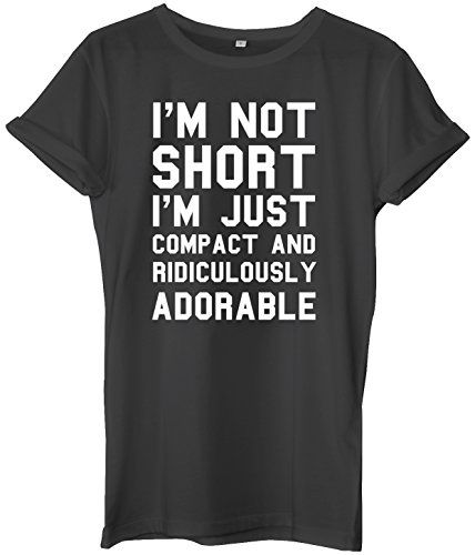 I'm Not Short I'm Just Compact And Ridiculously Adoreable Unisex Ladies Womens Mens Hipster Slogan T-Shirt-Small-Black slogan funny clothing joke novelty vintage ladies boy boys t-shirt t-shirts shirts fashion cool geek tumblr Zoella Alfie Deyes Blogger day for him for her brother sister mum mummy mother dad daddy father birthday idea ideas gift christmas present 80s 90s celebrity music cara delevinge tv film movie sarcastic offensive Daytripper Clothing…
