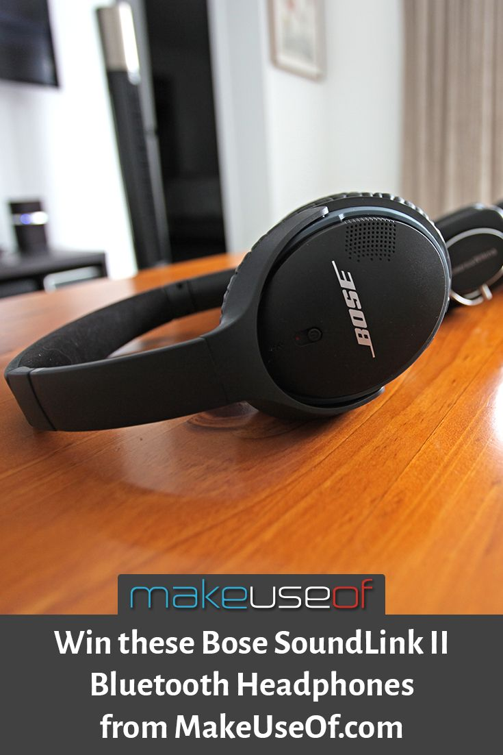 Enter to win Bose SoundLink II wireless headphones from MakeUseOf.com! *Rafflecopter* Ends 04/30/2016