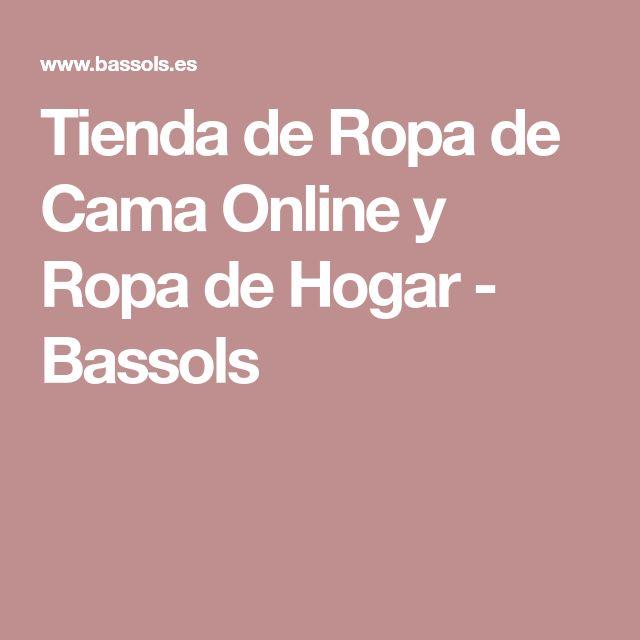 Tienda de Ropa de Cama Online y Ropa de Hogar - Bassols