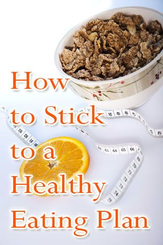 Tips on How to Stick to a Healthy Eating Diet Plans!  #yourweightlossmethods