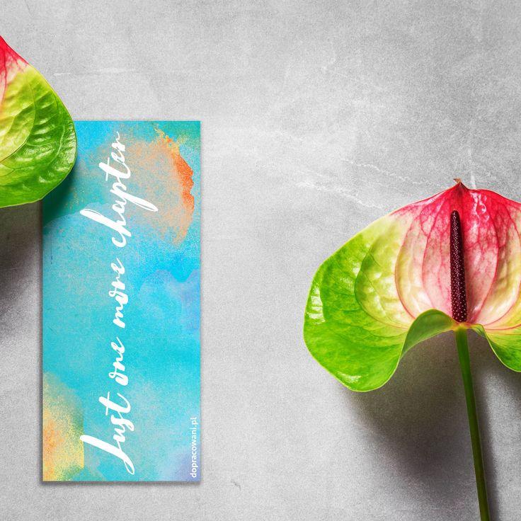 kolor turkus, czy jakoś tak - just one more chapter :)  #GRAiFIKA #bookmarks #bookmark #dopobrania