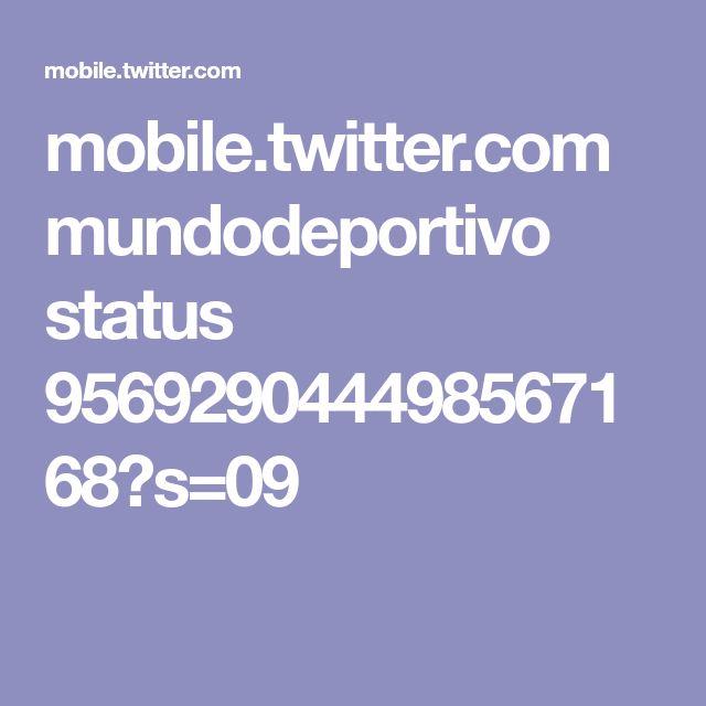mobile.twitter.com mundodeportivo status 956929044498567168?s=09