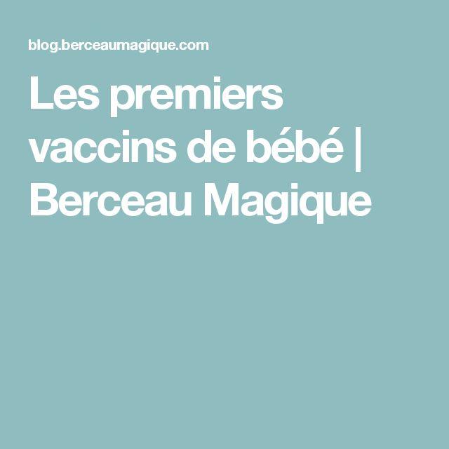 Les premiers vaccins de bébé | Berceau Magique