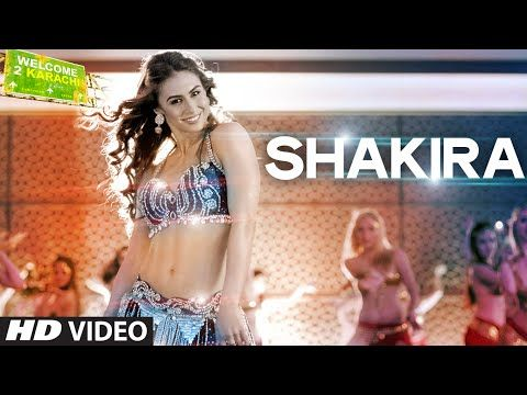 'Shakira' Video Song | Welcome To Karachi | T-Series - YouTube