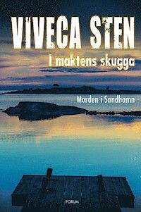 Viveca Sten - I maktens skugga