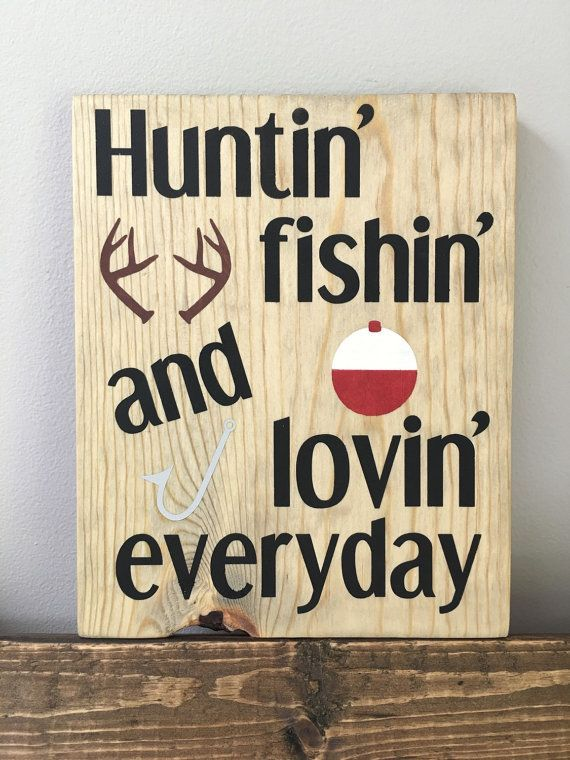 Huntin' fishin' loving everyday wall decor by KristynsKraftyness