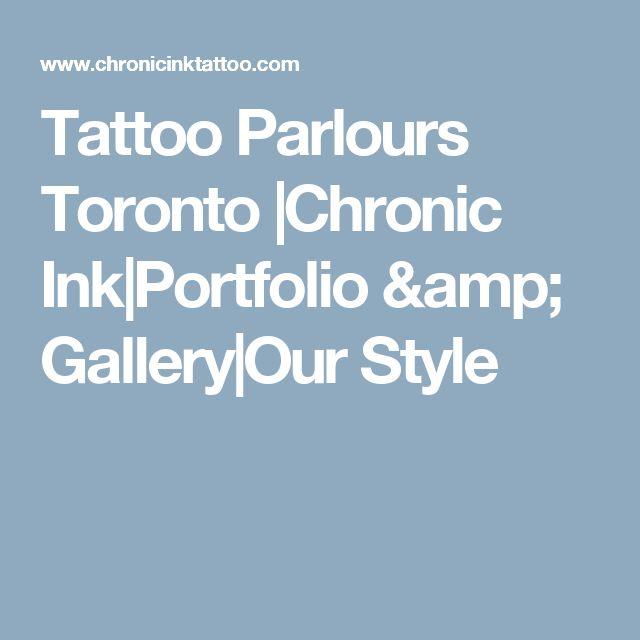 Tattoo Parlours Toronto  Chronic Ink Portfolio & Gallery Our Style