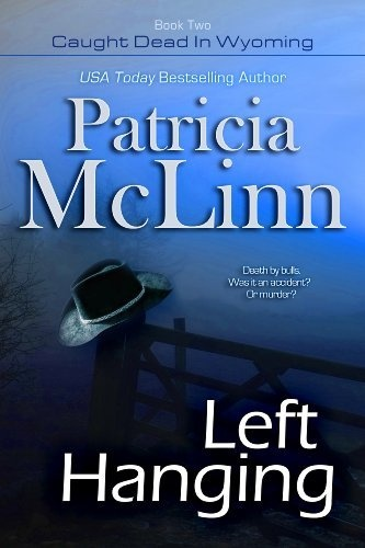 PREODER SALE: Get more than 15% off LEFT HANGING. Order now at $8.36 and receive Kindle ebook June 30.  Left Hanging (The Caught Dead in Wyoming Series, Book 2) by Patricia McLinn, http://www.amazon.com/dp/B00CS70R4C/ref=cm_sw_r_pi_dp_fOGRrb14CVD06