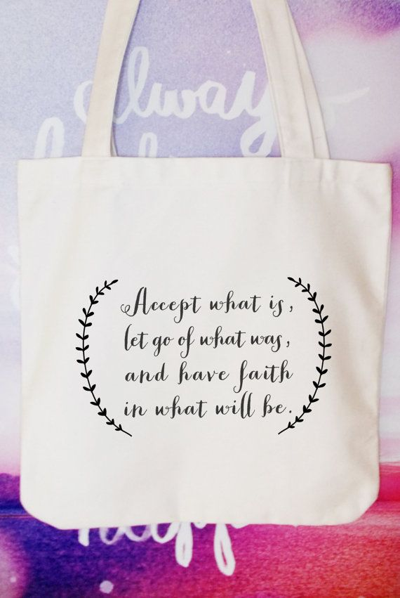 Accept what is let go of what was and have by ToastStationery