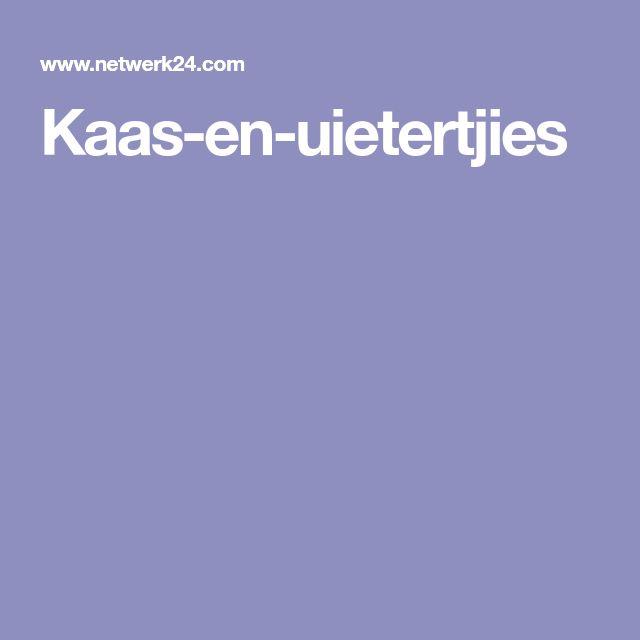 Kaas-en-uietertjies