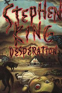 Desperation, Stephen KingWorth Reading, Awesome Book, Book Worth, Desperate, Book Covers, Favorite Book, Stephenking, Stephen King Books, Stephen Kings