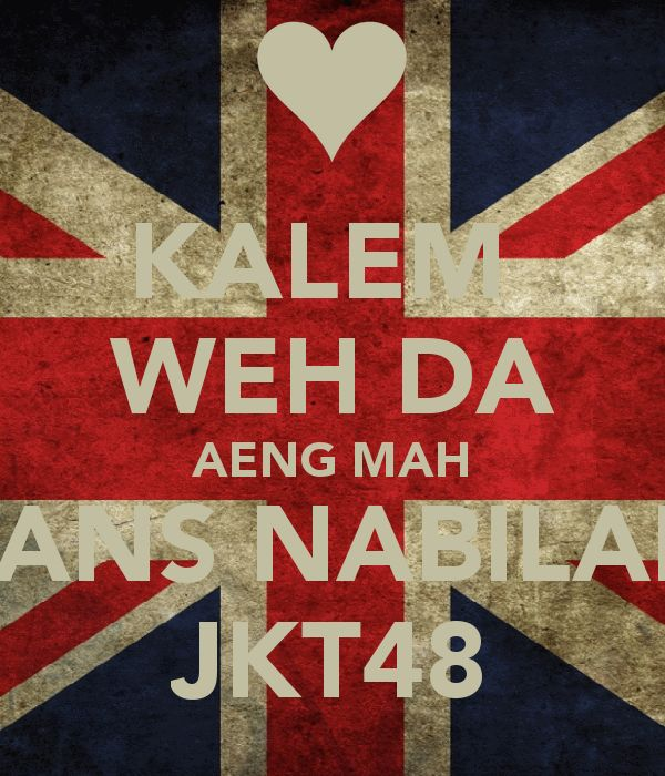 kalem-weh-da-aeng-mah-fans-nabilah-jkt48