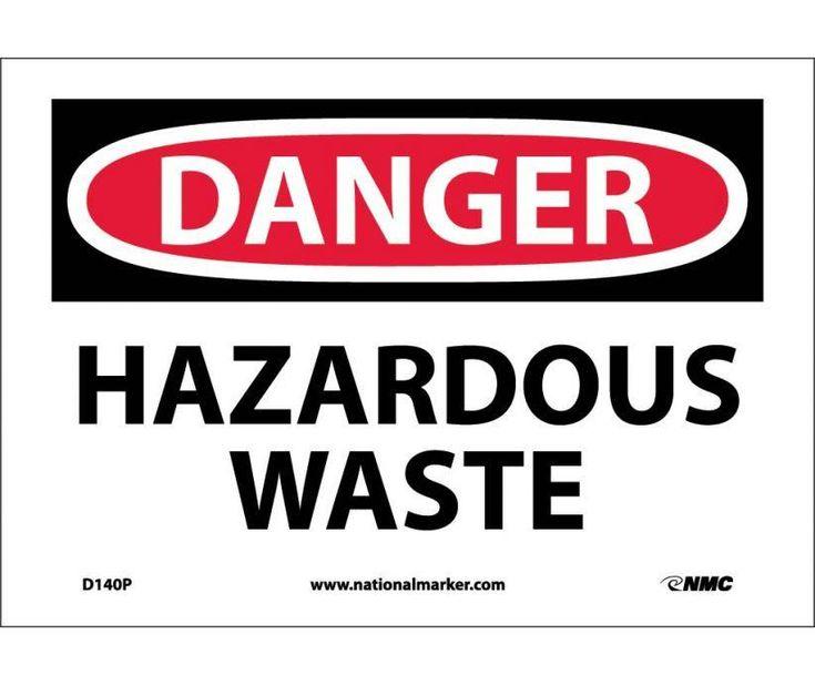 Danger, HAZARDOUS WASTE, 7X10, PS Vinyl