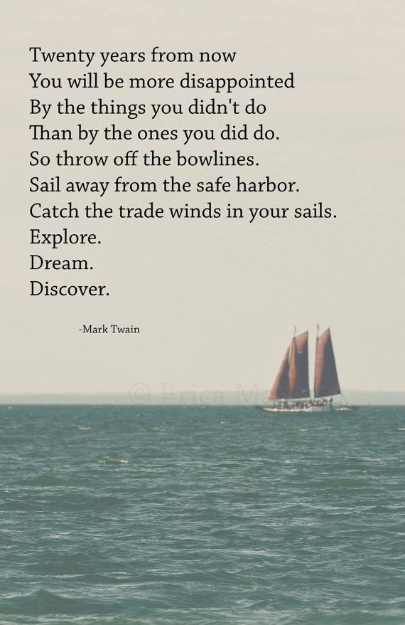 'Explore. Dream. Discover.' | Photography: EDMPrintedEphemera {Etsy} | Inspirational Poetry: Mark Twain | Sailboat Print