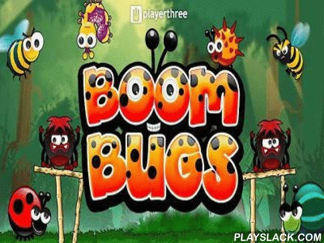 Boom Bugs  Android Game - playslack.com , You will be in the wood where peacefully and comfortably dissimilar atomic arthropods live.   But in one, not a satisfactory day, episode was broken by spiteful arachnids who assualt quiet arthropods and abduct them to eat.   defend your buddies.   You will be assisted  by very different detonative bugs, there re 9 of them in the game and each possesses distinctive possessions.   In whole in the game there re 54 intriguing levels made  on physics so…