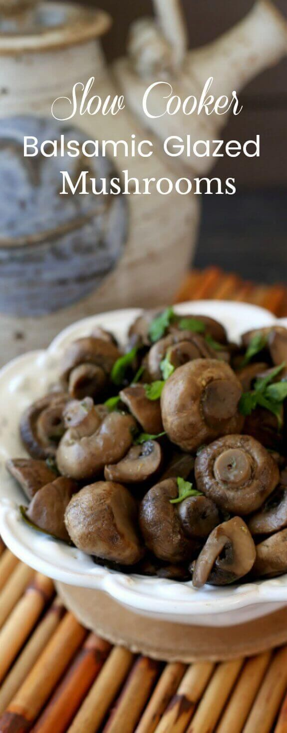 Slow Cooker Balsamic Glazed Mushrooms is so simple and it gives you a wonderful side dish with minimal work. Great to spoon over other vegetables too.