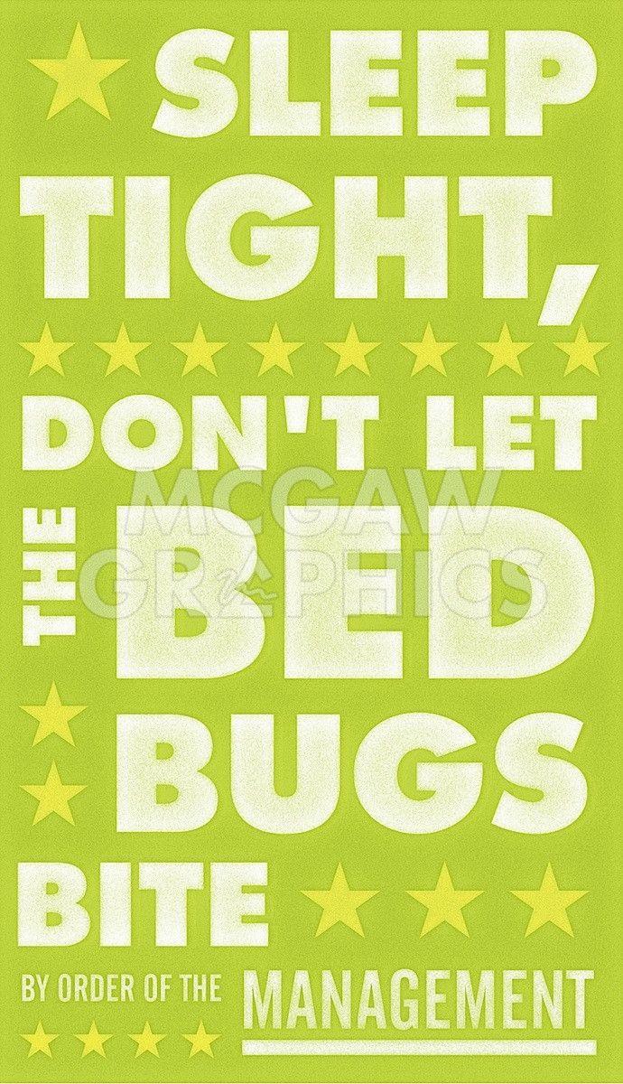 Sleep Tight, Don't Let the Bedbugs Bite (green & white