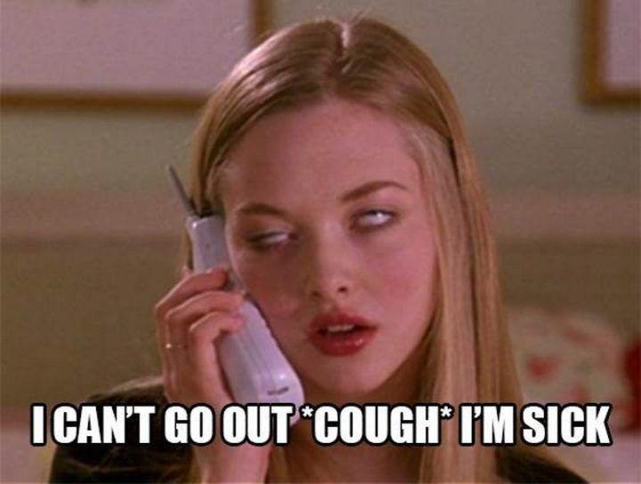 23 Sick Memes I Can T Go Out Cough I M Sick Sick Meme Mood Pics Sick