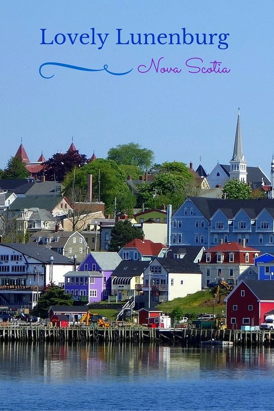 Located on Nova Scotia's picturesque South Shore, Lunenburg is a lovely town with colorful old buildings lining the streets that stretch up the hill from the harbor. #Canada