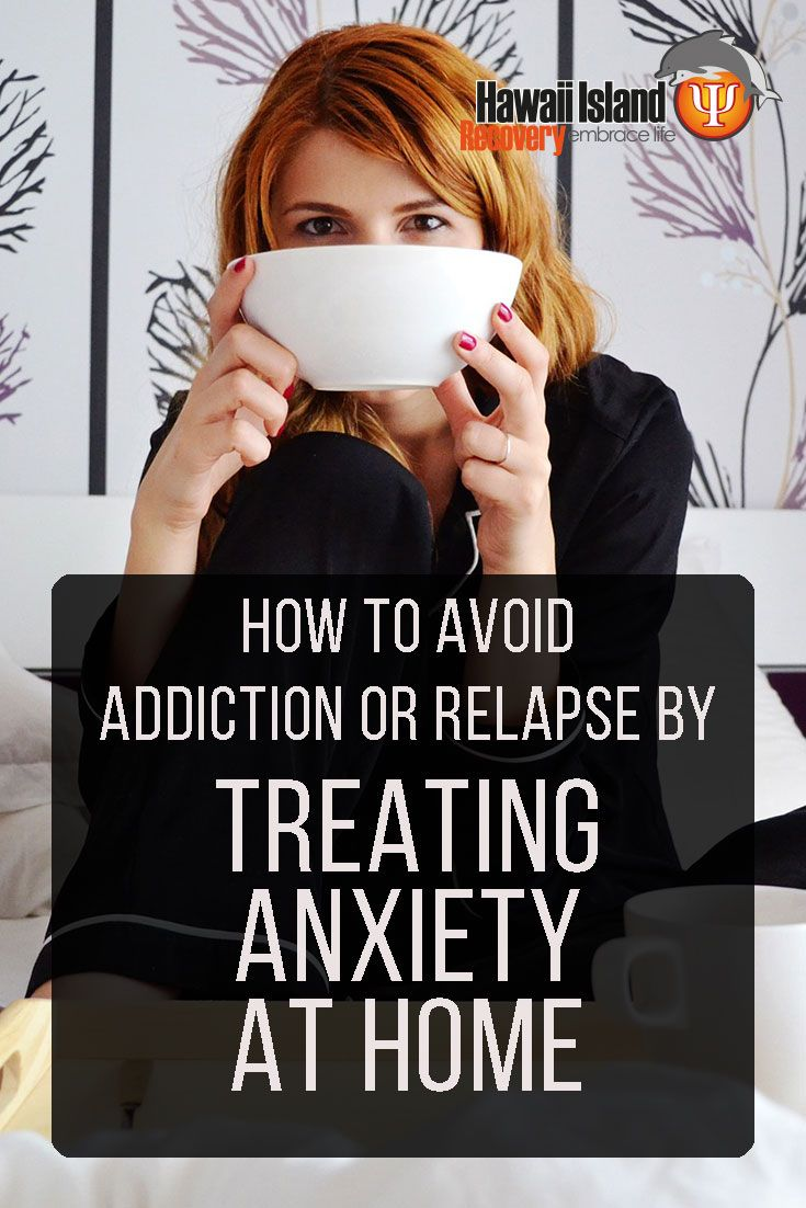 Read on to learn more about anxiety and addiction—and how you can avoid addiction or relapse by treating anxiety at home #addiction #recovery