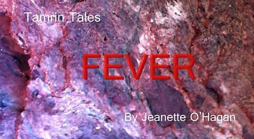Fever: a short story by Jeanette O'Hagan