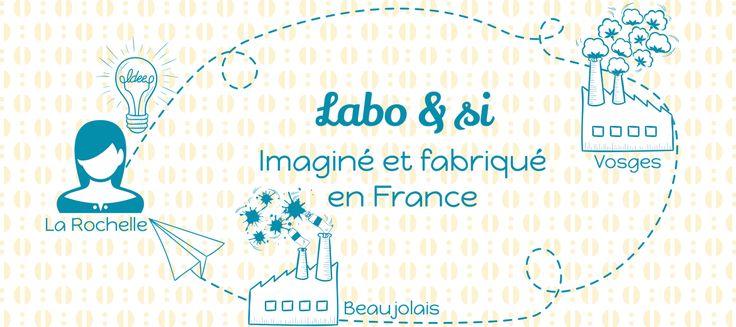 Labo & si création et fabrication française !