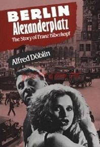 berlin alexanderplatz by alfred doblin | Free download Berlin Alexanderplatz by Alfred Doblin pdf