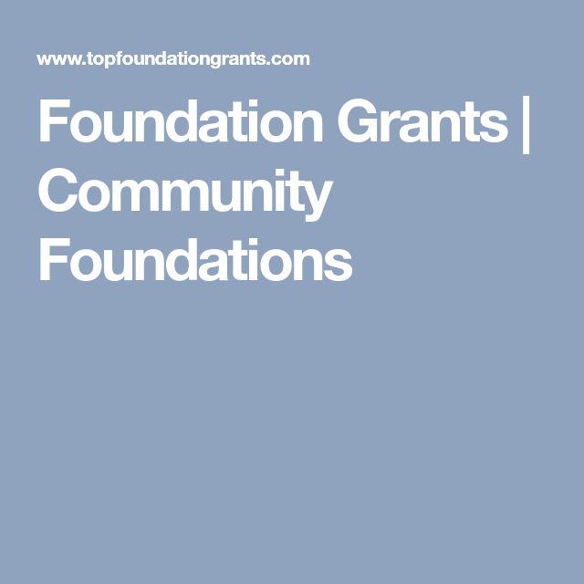 Foundation Grants | Community Foundations