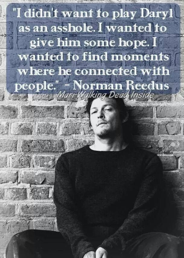 Norman Reedus on Daryl.