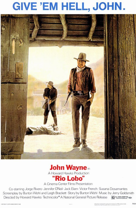Rio Lobo (1970) After the Civil War, Cord McNally searches for the traitor whose perfidy caused the defeat of McNally's unit and the loss of a close friend. (114 mins.) Director: Howard Hawks. Stars: John Wayne, Jorge Rivero, Jennifer O'Neill, Jack Elam