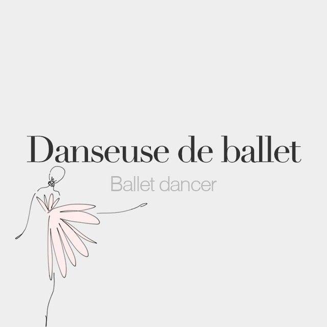 Danseuse de ballet (feminine word) | Ballet dancer | /dɑ̃.søz də ba.lɛ/  Drawing: @beaubonjoli.