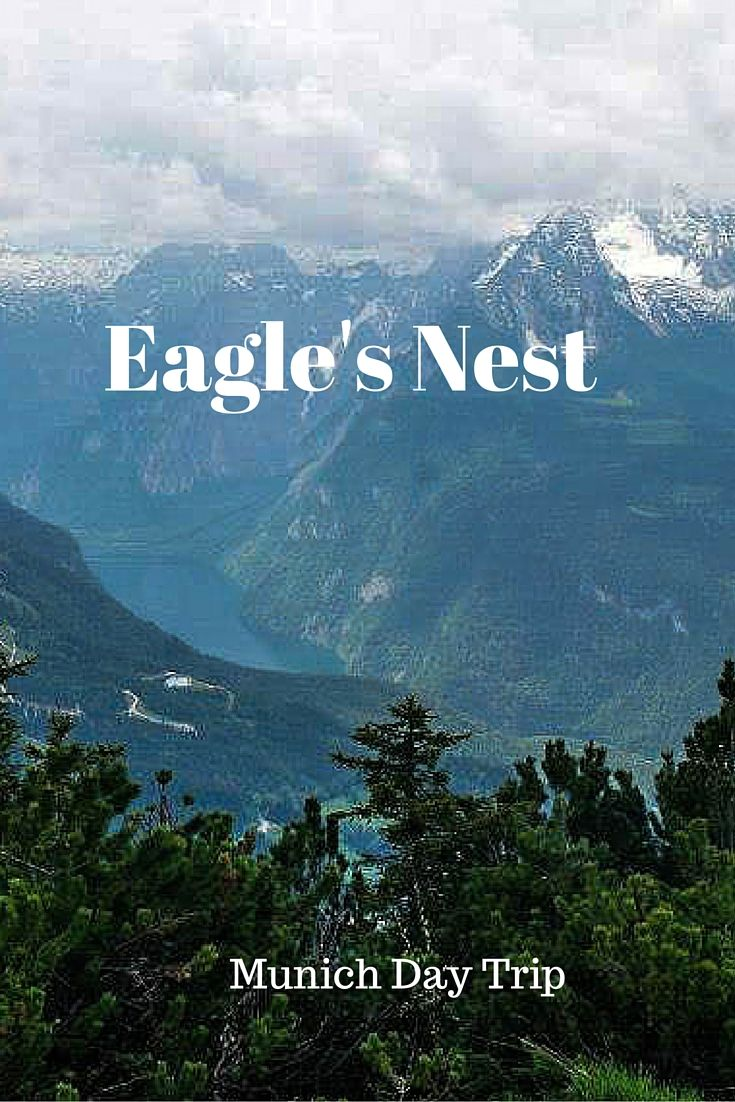 Eagles nest, things to do in munich, day trips outside munich, day trips from munich, things to do in germany, Eagle's nest day trip, eagle's nest tour, tours in germany, tours in munich