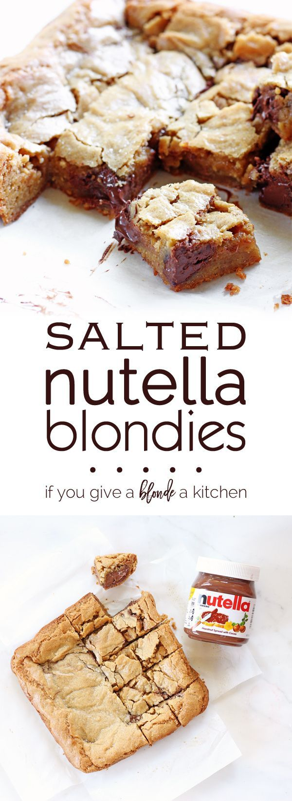 Salted Nutella Blondies | www.ifyougiveablondeakitchen.com