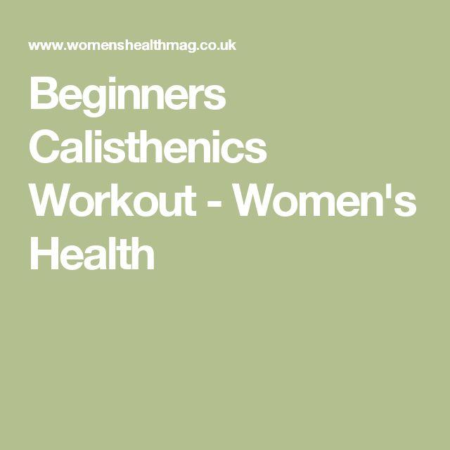 Beginners Calisthenics Workout - Women's Health