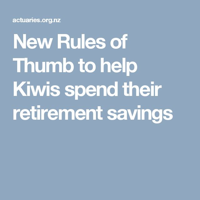 New Rules of Thumb to help Kiwis spend their retirement savings