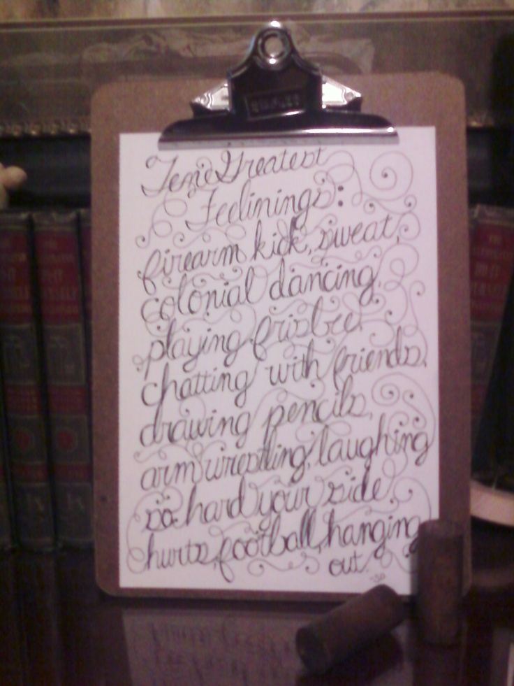 """Ten Greatest Feelings"" Typography I did for a friend on request. Notice I misspelled feelings..."