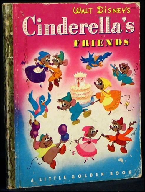 Little Golden Book CINDERELLA'S FRIENDS 1950 -