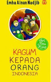"""""""Kagum Kepada Orang Indonesia"""" Emha Ainun Nadjib #buku #sewabuku #perpustakaan"""