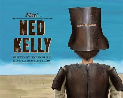 A picture book series about the extraordinary men and women who shaped Australia's history, beginning with our most famous bushranger, Ned Kelly. Ned Kelly was a notorious bushranger. He lived in Australia's earliest days. He was daring and clever and bold. In a suit made of iron he battled police. And his story is still being told. The perfect book for kids learning about Ned Kelly and his gang.