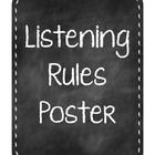 Listening Rules Poster for the classroom.  Makes a great visual and reminder for students and includes quiet action signals.