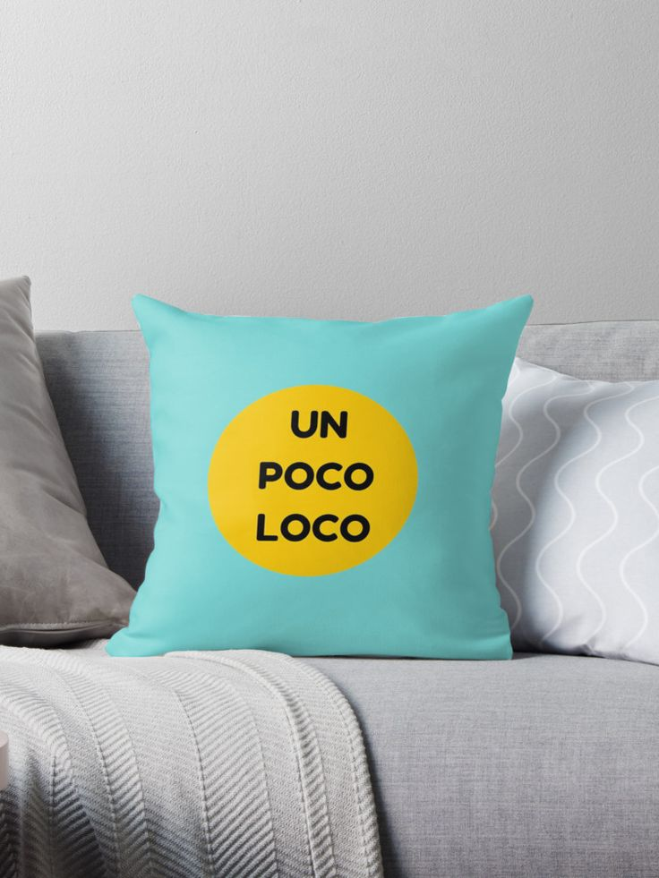 Un Poco Loco • Also buy this artwork on home decor, apparel, stickers, and more.