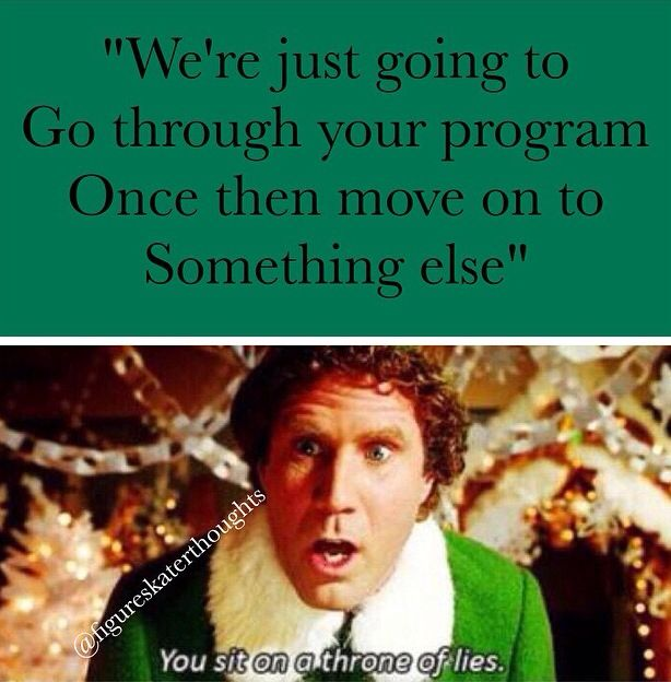 More like we're going to go through your program once and keep doing it over again until you do it right then just maybe we'll move on