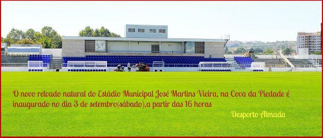 DESPORTO ALMADA  : Inauguração do relvado natural do Estádio Municipa...