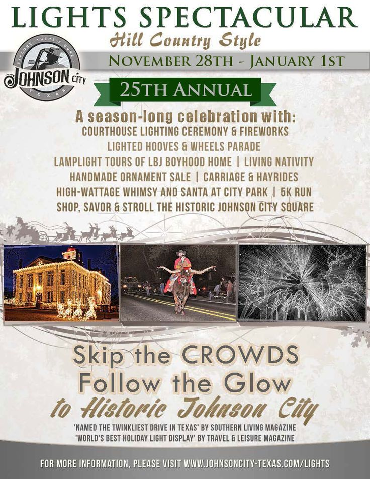 25th Annual Lights Spectacular Hill Country Style   November 28, 2014    January 1,
