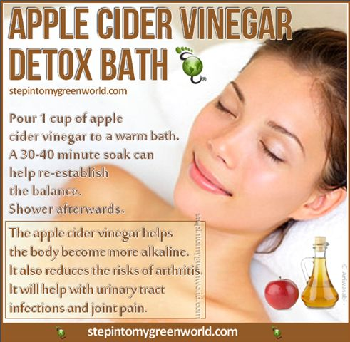A great way to detoxify your body is with a nice, warm, relaxing bath. This apple cider vinegar bath will sooth you and get rid of those aches and pains.
