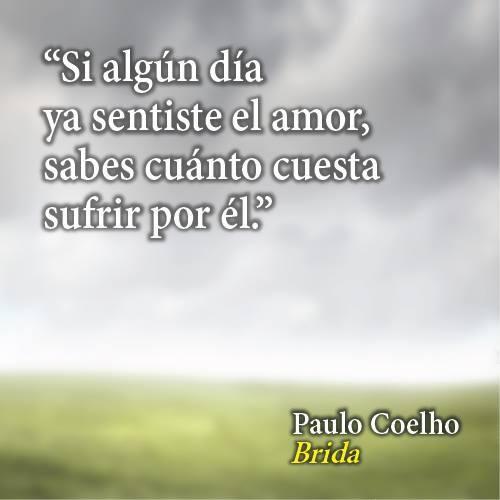 El Amor y el Sufrimiento, en #Brida de @Paulo Coelho - http://bit.ly/BiblioCoelho