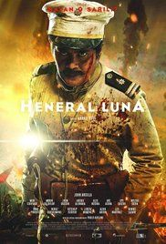 Heneral Luna Full Movie Watch. Set during the Philippine-American war, a short-tempered Filipino general faces an enemy more formidable than the American army: his own treacherous countrymen.
