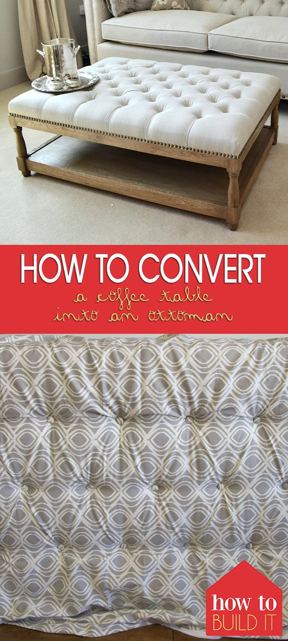 How to Convert a Coffee Table Into an Ottoman